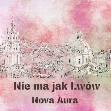nova-aura-nie-ma-jak-lwow-cd